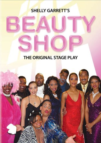 Beauty Shop - The Original Stage Play