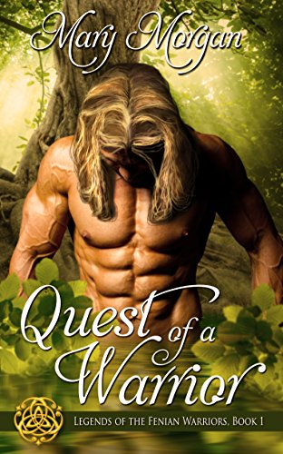 Book: Quest of a Warrior (Legends of the Fenian Warriors Book 1) by Mary Morgan