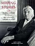Missing Stories, Leslie G. Kelen and Eileen Hallet Stone, 0874212936