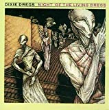 Night of the Living Dregsdixie Dregs