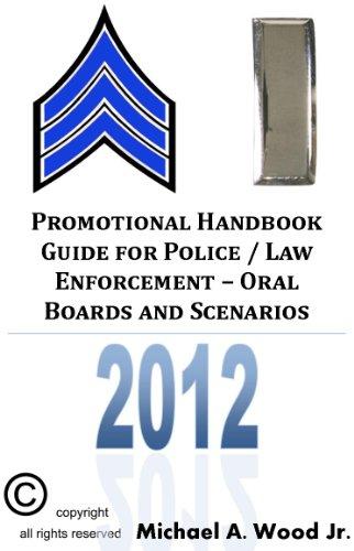 Promotional Handbook Guide for Police / Law Enforcement - Oral Boards and Scenarios