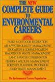 The New Complete Guide To Environmental Careers, Bill Sharp, 1559631791