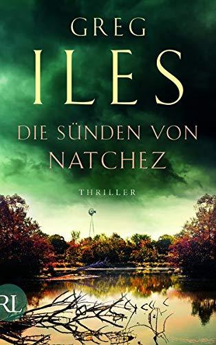 Die Sünden von Natchez: Thriller (Penn Cage Trilogie, Band 3)