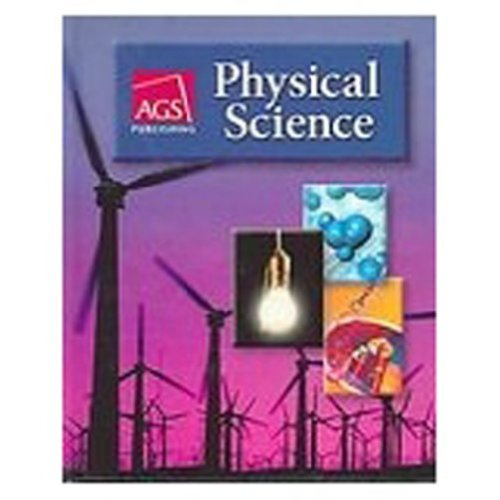 PHYSICAL SCIENCE STUDENT WORKBOOK (Ags Physical Science)