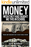 Money Management: Wish They Had Taught Me This in School (Money Mindset, Saving Money)