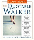 The Quotable Walker, Walking Magazine Editors, 1585741671