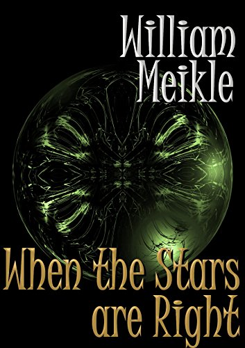 When the Stars Are Right by [Meikle, William]
