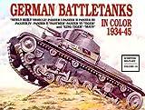 German Battle Tanks in Color, Horst Scheibert, 0887402089