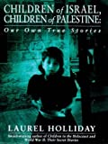 img - for Children of Israel Children of Palestine book / textbook / text book