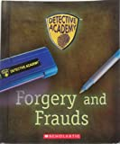 img - for Forgery and Frauds (Detective Academy) book / textbook / text book