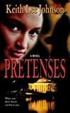 Pretenses, Keith L. Johnson, 0743296133