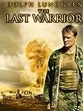 The Last Warrior AKA The Last Patrol