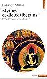 Mythes et Dieux tibétains par Midal