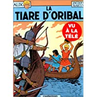ALIX T.04 : LA TIARE D'ORIBAL