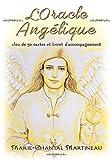 L'Oracle Angélique - Jeu de 50 cartes et livret d'accompagnement