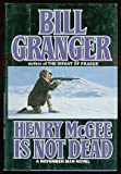 Henry McGee Is Not Dead (November Man)