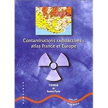 Contaminations radioactives : atlas France et Europe