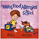 img - for Taking Food Allergies to School (Special Kids in School Series) book / textbook / text book