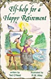 Self-Help for a Happy Retirement, Ted O'Neal, 0870293540
