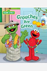 Grouches are Green (Sesame Street) (Sesame Street (Random House)) Kindle Edition