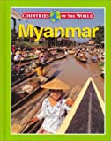 img - for Myanmar (Countries of the World (Gareth Stevens)) book / textbook / text book