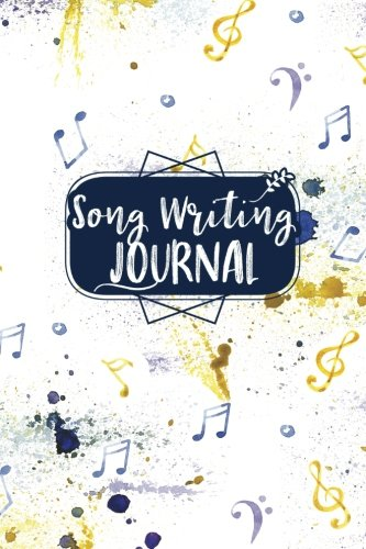 Song Writing Journal: With Lined/Ruled Paper And Staff, Manuscript Paper For Notes: Song Writing For Kids, Students, Musicians, Songwriting Notebook (Volume 39)