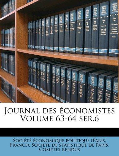 Read Online Journal des économistes Volume 63-64 ser.6 PDF