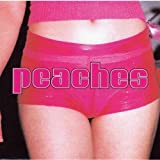 The Teaches Of Peaches by Peaches (2000-07-21)