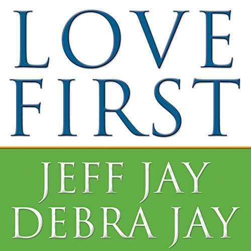 Love First: A Family's Guide to Intervention by Tantor Audio