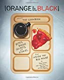 img - for Orange Is the New Black Presents: The Cookbook by Jenji Kohan, Tara Hermann, Hartley Voss, Alex Regnery (October 14, 2014) Paperback book / textbook / text book