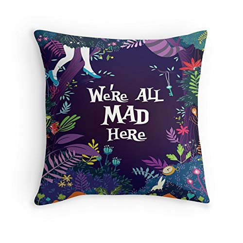 WE'RE ALL MAD HERE for Sofa Couch Living Room Bed Decorative