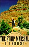 img - for The Strip Marshal book / textbook / text book