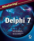 img - for Mastering Delphi 7 by Marco Cant? (2003-02-20) book / textbook / text book