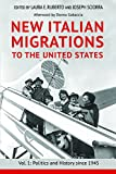 img - for New Italian Migrations to the United States: Vol. 1: Politics and History since 1945 book / textbook / text book