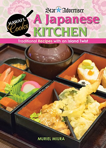 (A Japanese Kitchen: Traditional Recipes With an Island Twist)