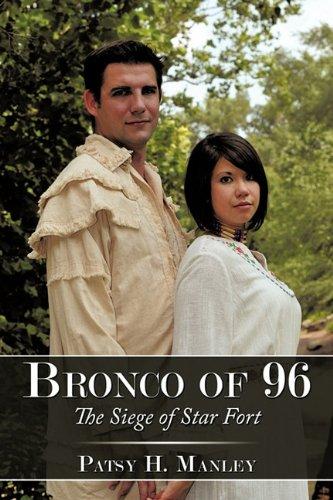 Bronco of 96: The Siege of Star Fort pdf epub