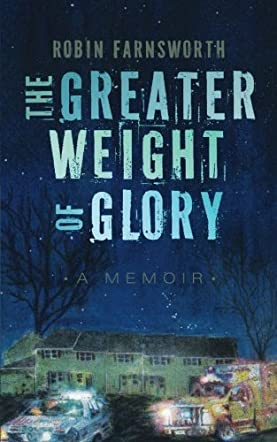 The Greater Weight of Glory