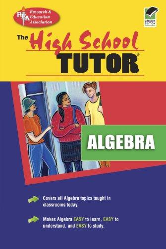 High School Algebra Tutor (High School Tutors Study Guides)