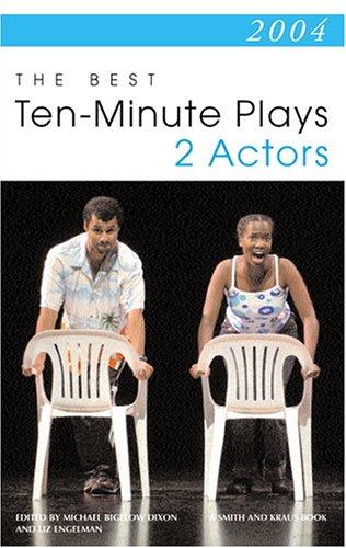 2004: The Best Ten-Minute Plays for 2 Actors