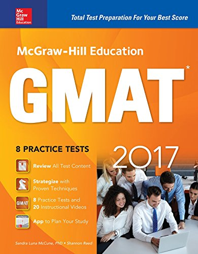 McGraw-Hill Education GMAT 2017 (Mcgraw Hill Education Gmat Premium)