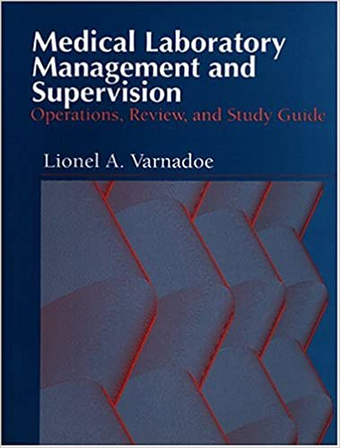 Medical Laboratory Management and Supervision: Operations, Review