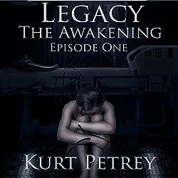 Legacy: The Awakening