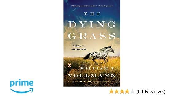 Amazon com: The Dying Grass: A Novel of the Nez Perce War (Seven