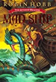 img - for Mad Ship (The Liveship Traders, Book 2) book / textbook / text book