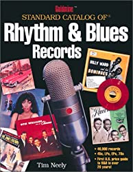 Goldmine Standard Catalog of Rhythm and Blues Records (Goldmine Price Guide to Collectible Record Albums)