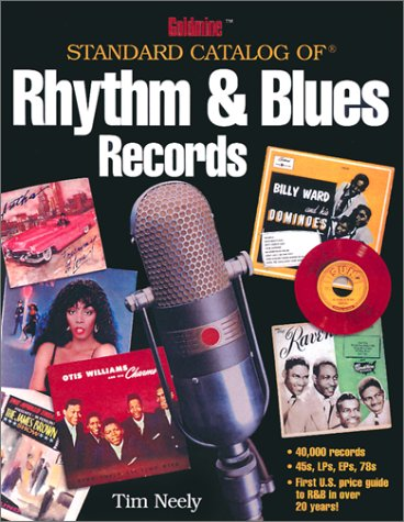 Goldmine Standard Catalog of Rhythm & Blues Records (Goldmine Price Guide to Collectible Record ()