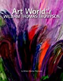 Art World of William Thomas Thompson, William Thomas Thompson, 1425712592