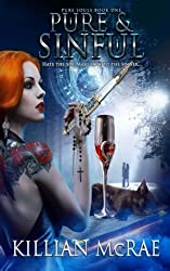 Pure & Sinful: Pure Souls - Book One (Volume 1)