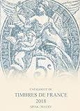 Catalogue de Timbres de France 2018