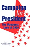 img - for Campaign for President: The Managers Look at 2000 book / textbook / text book
